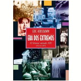 Era dos Extremos - Eric Hobsbawm
