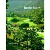 Burle Marx - Vera Beatriz Siqueira