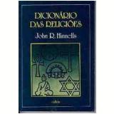 Dicionário das Religiões - John R. Hinnels