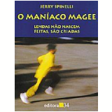 O Maníaco Magee - Jerry Spinelli
