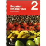 EspaÑol Lengua Viva Libro Del Profesor Vol. 2 - Editora Moderna