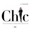Chic - Um Guia de Moda e Estilo para o S�culo XXI