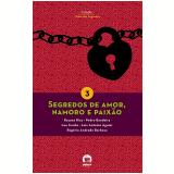 Segredos de Amor, Namoro e Paixão (Vol. 3)