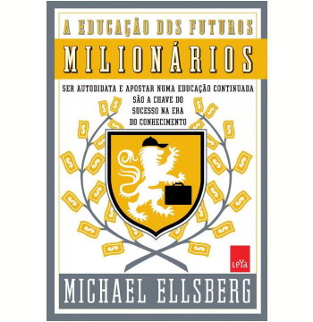 A Educação dos Futuros Milionários