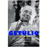 Get�lio (1945-1954) - Lira Neto