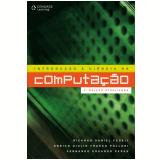 Introdução à Ciência Da Computação - Ricardo Daniel Fedeli, Fernando Eduardo Peres, Enrico Giulio Polloni