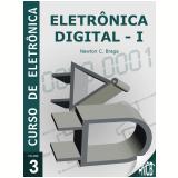 Eletrônica Digital - volume 1 (Ebook) - Renato Paiotti
