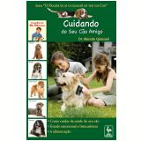 Cuidando do Seu Cão Amigo (Ebook) - Marcelo Quinzani
