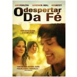 O Despertar Da Fé (DVD) -