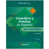 Gramática Y Práctica De Español Para Brasileños - Adrian Fanjul