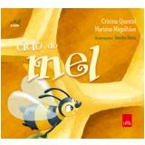 O Ciclo Do Mel - Cristina Quental, Mariana Magalhães