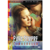 Para Sempre Cinderella (DVD) - Drew Barrymore