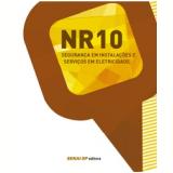 Nr-10 : Segurança Em Instalações E Serviços Em Eletricidade - Senai