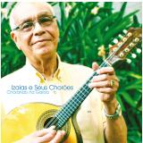 Izaias e Seus Chorões - Chorando na Garoa (CD)