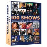 Box 100 Shows Para Assistir Antes de Morrer - Vol. 2 (DVD) - Vários