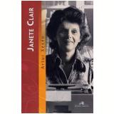 Janete Clair - Artur Xexéo