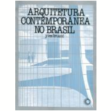 Arquitetura Contemporânea no Brasil - Yves Bruand