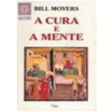 A Cura e a Mente - Bill Moyers