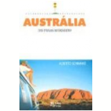Austrália das Praias ao Deserto - Alberto Schwanke