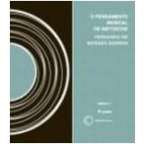 Pensamento Musical de Nietzsche, o Vol. 9 (c/Cd-�udio) - Fernando de Moraes Barros