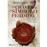 As Chaves de �O S�mbolo Perdido� - Pedro Pablo G. May