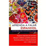 Aprenda a Falar Espanhol - Aurora Longo, Almudena Sánchez