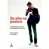 De Olho na Postura - Cristina Ribeiro, Victor Liggieri