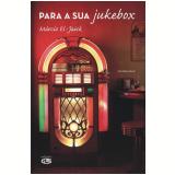 Para a Sua Jukebox - Marcio El-Jaick
