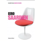 Eero Saarinen (Vol. 04) - Domitilla Dardi
