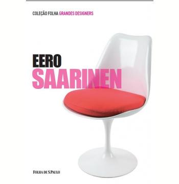 Eero Saarinen (Vol. 04)