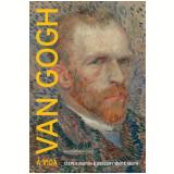 Van Gogh - Gregory White Smith, Steven Naifeh