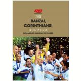 Banzai, Corinthians! Bicampeão Mundial de Clubes - Rádio Bandeirantes