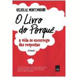 O Livro do Porquê  - Nicholas Montemarano