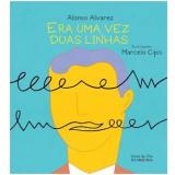 Era Uma Vez Duas Linhas - Alonso Alvarez