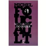 Microfísica do Poder - Michel Foucault