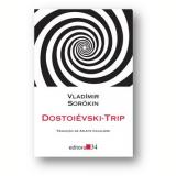 Dostoiévski-trip - Vladímir Sorókin
