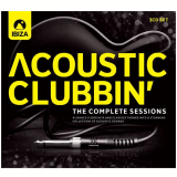 Acoustic Clubbin - The Complet Sessions (CD) - Vários Artistas
