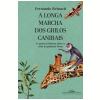 A longa marcha dos grilos canibais (Ebook)