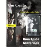 Ajuda Inesperada (Ebook) - André Guerreiro Neto
