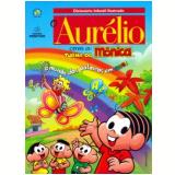 Dicionário O Aurélio Com A Turma Da Mônica - Marina Baird Ferreira