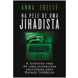 Na Pele de uma Jihadista
