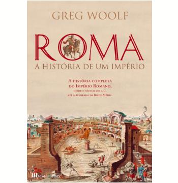 Roma: História de um Império (Ebook)