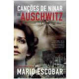 Canções De Ninar Para Auschwitz - Mario Escobar