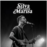 Silva - Canta Marisa ao Vivo - Digipack (CD) - SIlva
