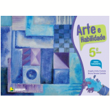 Arte e Habilidade - 5º Ano - Angela Anita Cantele