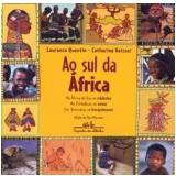 Ao Sul da África - Laurence Quentin