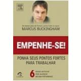 Empenhe-Se - Marcus Buckingham