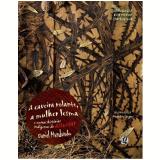 A Caveira Rolante, a Mulher-Lesma e Outras Histórias Indígenas de Assustar - Daniel Munduruku