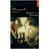 Maigret e o Fantasma (Inédito) - Georges Simenon