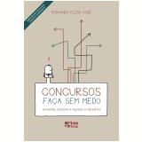 Concursos Faça Sem Medo  - Fernando Elias Jose